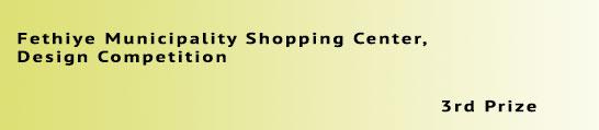 fethiye-shopping-center-design-competition-detail